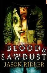 blood & sawdust, Jason Ridler